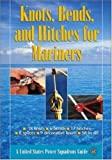 Knots, Bends, and Hitches for Mariners, United States Power Squadrons Staff, 0071463216