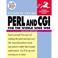 Perl and CGI for the World Wide Web:Visual QuickStart Guide (Visual QuickStart Guides)