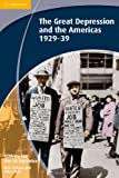 History for the IB Diploma: the Great Depression and the Americas 1929-39, Nick Fellows and Mike Wells, 1107656427