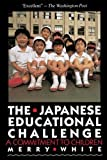 img - for The Japanese Educational Challenge: A Commitment to Children book / textbook / text book