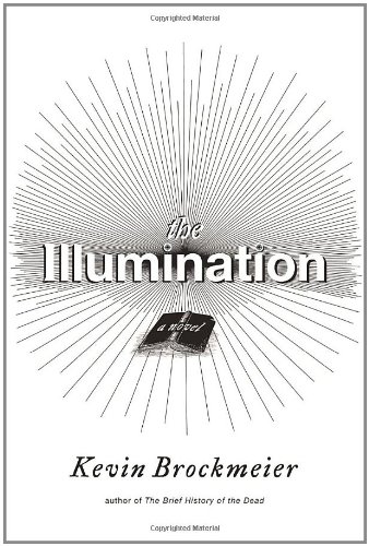 Image of The Illumination: A Novel