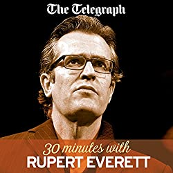 The Telegraph: 30 Minutes with Rupert Everett