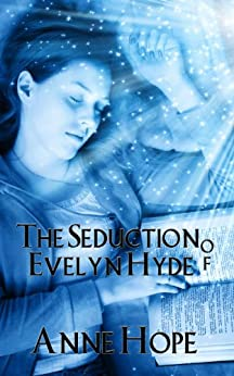 The Seduction of Evelyn Hyde by [Hope, Anne]