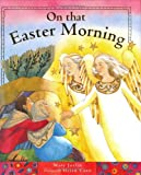 On That Easter Morning, Mary Joslin, 1561485179