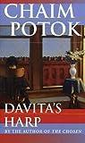 Davita's Harp, Chaim Potok, 0449207757