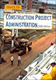 img - for Construction Project Administration book / textbook / text book