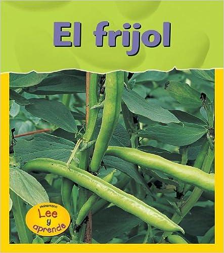El Frijol = Bean (Ciclos Vitales)