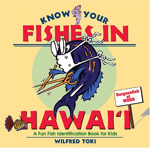 Download Know Your Fishes in Hawaii: A Fun Fish Identification Book for Kids pdf