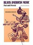 Black American Music, Roach, Hildred, 0894648705