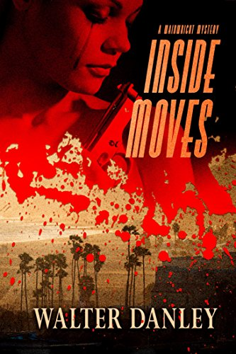 Inside Moves: A Gripping Murder Mystery Full of Twists and Turns (A Wainwright Mystery Book 2)