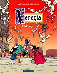 Venezia, tome 1 : Triple jeu par Fabrice Parme