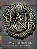 Slate of Hand, Ted Buswick and Judy Buswick, 1425100821