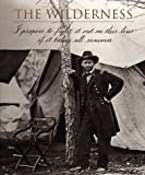 The Wilderness (Voices of the Civil War)