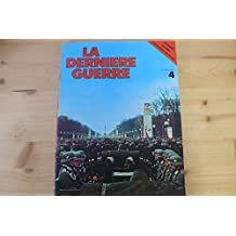 la derniere guerre n° 4 édition atlas 1977