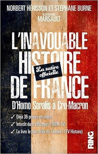 L'Inavouable Histoire de France - La satire officielle. D'homo Soralis à Cro-Macron 51HPTyX2kTL._SX316_BO1,204,203,200_