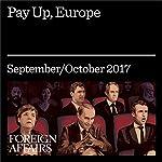 Pay Up, Europe | Michael Mandelbaum