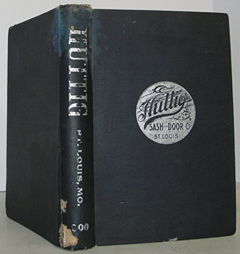 (Sash & Door Co. Catalogue for Huttig )