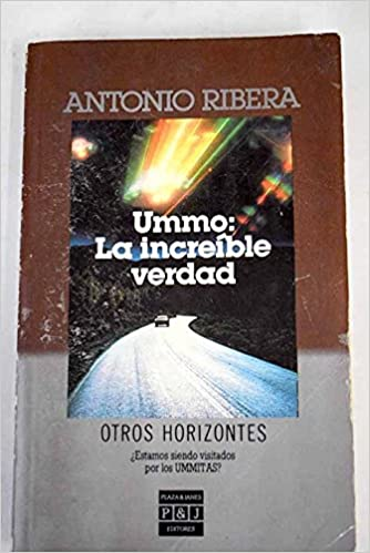 Ummo: La increíble verdad (Otros horizontes) (Spanish