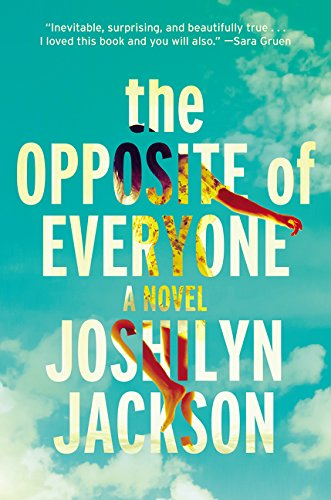 Image of The Opposite of Everyone: A Novel