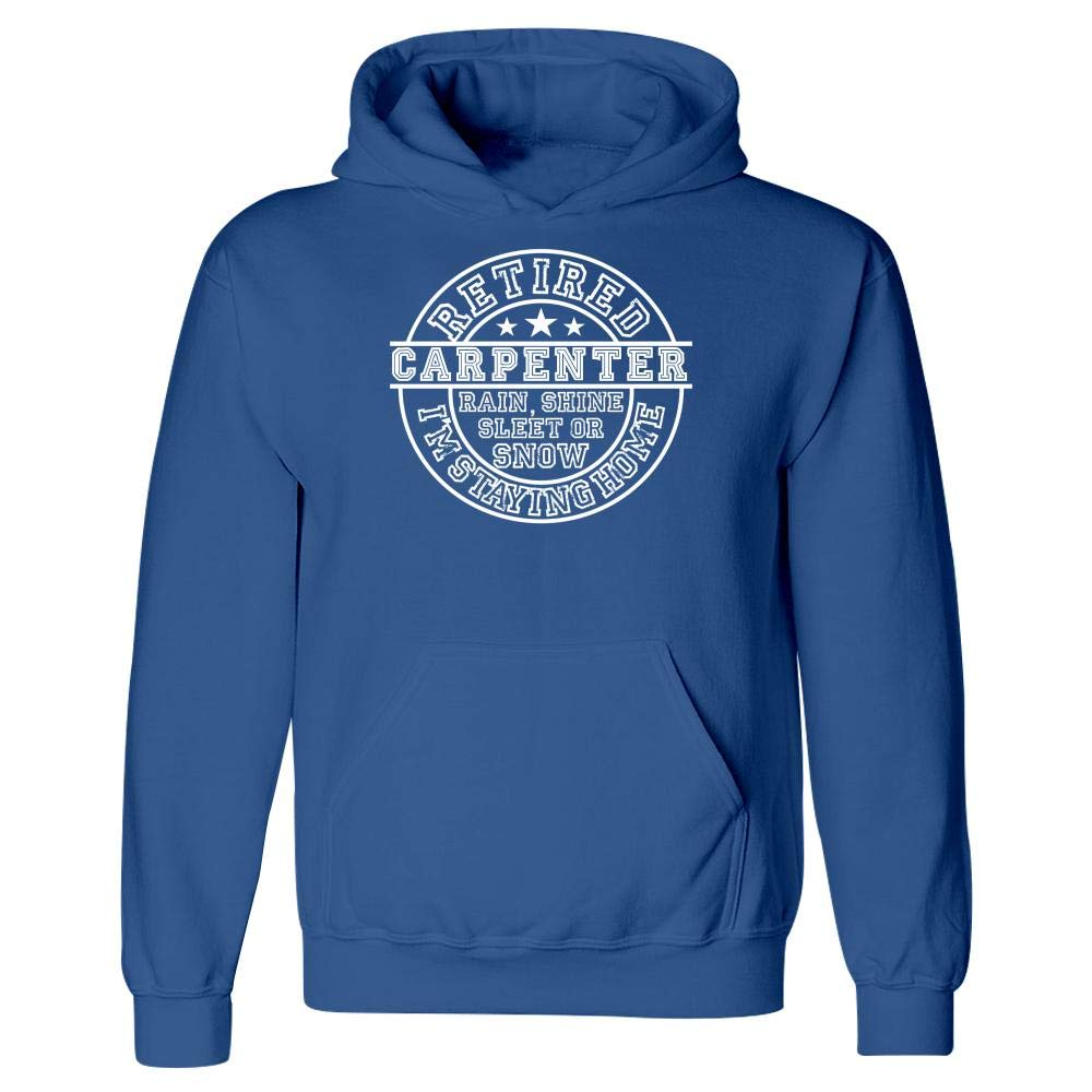MESS Retired Carpenter Im Staying Home Hoodie