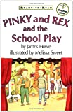 Pinky and Rex and the School Play, James Howe, 0689817045
