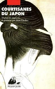 Courtisanes du Japon par Jean Cholley