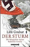 Der Sturm: Die Kriegsjahre meiner Südtiroler Familie