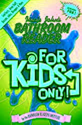 Uncle John's Bathroom Reader for Kids Only (Uncle John's Bathroom Readers)