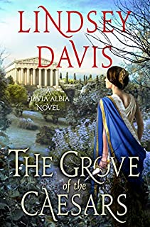 Book Cover: The Grove of the Caesars: A Flavia Albia Novel