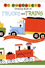 Ed Emberley's Drawing Book of Trucks and Trains Paperback