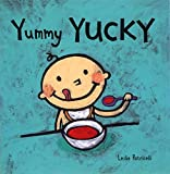 Yummy Yucky (Leslie Patricelli board books)