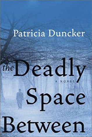 book cover of The Deadly Space Between