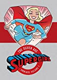 Supergirl: The Silver Age Omnibus v1