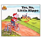 Yes, No, Little Hippo  - A Book About Being Safe (Magic Castle Readers)
