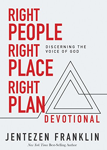 (Right People, Right Place, Right Plan Devotional: Discerning the Voice of)