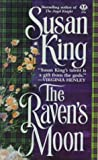 The Raven's Moon, Susan King, 0451188683