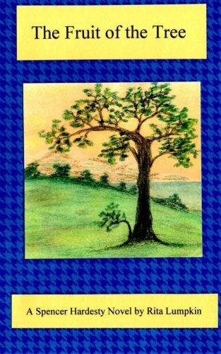 The Fruit of the Tree (Spencer Hardesty Novel)