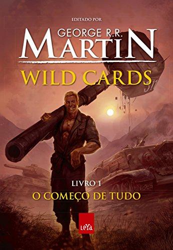 Wild Cards: O começo de tudo: Livro 1