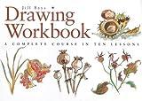 Drawing Workbook, Jill Bays, 0715307193