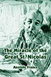 The Miracle of the Great St. Nicolas, Anatole France, 141010558X