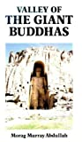 img - for Valley of the Giant Buddhas: Memoirs and Travel book / textbook / text book