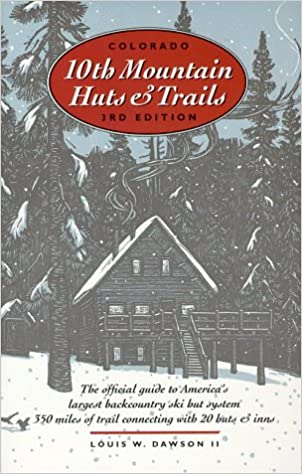 ??UPD?? Colorado Tenth Mountain Huts And Trails: The Official Guide To America's Largest Backcountry Ski Hut System. Equity luxury bathroom Comience local banke Manual Nicole