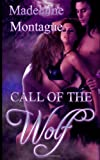 Call of the Wolf, Madelaine Montague, 1451572727