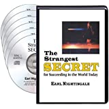 The Strangest Secret for Succeeding in the World Today! (Six Compact Discs)
