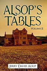 Alsop's Tables: Volume II: (Alsop, Alsup, Alsip, Allsop, Alsep, Allsup, Alsopp, Allsopp, Alsept, etc.) Paperback