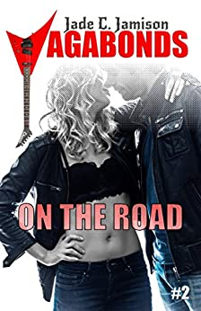 On the Road (Vagabonds Book 2) by [Jamison, Jade C.]