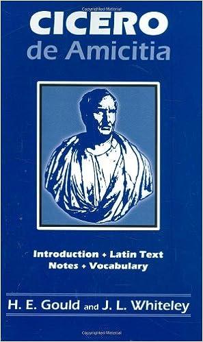 Amazon Cicero De Amicitia 9780865160422 H E Gould J L Whiteley Books