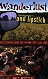 Wanderlust and Lipstick, Beth Whitman, 0978728092