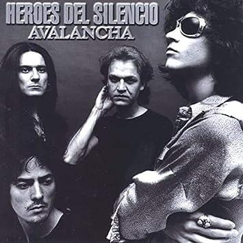 Heroes Del Silencio Avalancha Heroes Del Silencio Heroes Del Silencio Amazon Es Música