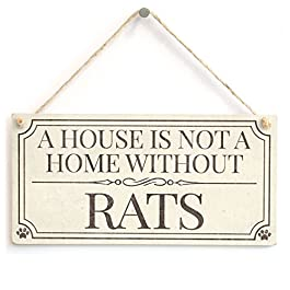 A House is Not A Home Without Rats – Shabby Chic Style Home Accessory Gift Sign/Plaque for Pet Rat Owners